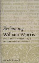 Cover of: Reclaiming William Morris | Michelle Weinroth