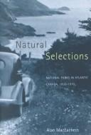 Cover of: Natural selections | Alan Andrew MacEachern