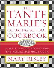 Cover of: The Tante Marie's Cooking School Cookbook