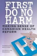Cover of: First do no harm | Terrence James Sullivan