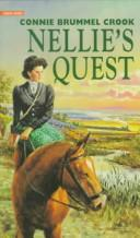 Cover of: Nellie's Quest (Nellie, Book 2)