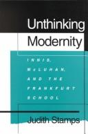 Unthinking Modernity by Judith Stamps