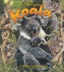 Cover of: The life cycle of a koala