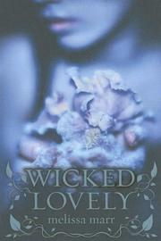 Cover of: Wicked Lovely | Melissa Marr