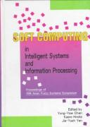 Cover of: Soft computing in intelligent systems and information processing
