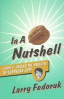 Cover of: In a Nut Shell | Larry Fedoruk