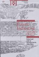 Cover of: Future Indicative: Literary Theory and Canadian Literature (Reappraisals : Canadian Writers, No 13) | John Moss