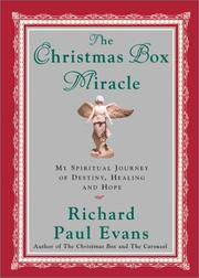 Cover of: The Christmas box miracle: my spiritual journey of destiny, healing, and hope