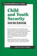 Cover of: Child and Youth Security Sourcebook (Security Reference Series)