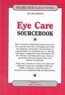 Cover of: Eye care sourcebook | James Tyler Kent