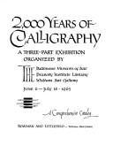 2,000 years of calligraphy by Baltimore Museum of Art.