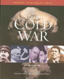 Cover of: The Cold War (Primary Sourcebook)