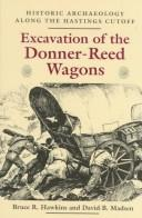 Cover of: Excavation of the Donner-Reed Wagons
