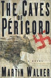 Cover of: The caves of Périgord: a novel