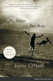 Cover of: At Swim, Two Boys | Jamie O