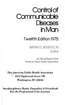 The control of communicable diseases by American Public Health Association.