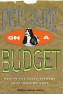 Cover of: Pet Care on a Budget