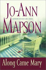 Cover of: Along Came Mary  | Jo-Ann Mapson