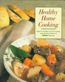Cover of: Healthy Home Cooking Family Favorites (Prevention Magazine's Quick & Healthy Low-Fat Cooking)