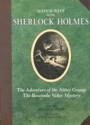 Cover of: The adventure of the Abbey Grange ; The Boscombe Valley mystery