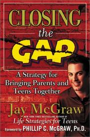Closing the Gap by Jay McGraw