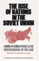 Cover of: The Rise of Nations in the Soviet Union