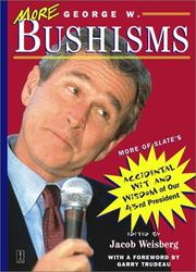 Cover of: More George W. Bushisms