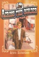 Cover of: Across the Border (Orphan's Journey)