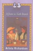 Cover of: At Home In North Branch (Grandma's Attic Series)