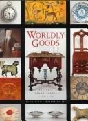 Cover of: Worldly Goods | Jack L. Lindsey