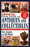 Cover of: The OPG to Antiques and Collectibles, 14th Edition (Official Price Guide to Antiques and Collectibles) | Eric Alberta