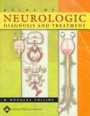 Cover of: Atlas of Neurologic Diagnosis and Treatment
