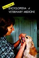 Cover of: Dog owner's encyclopedia of veterinary medicine