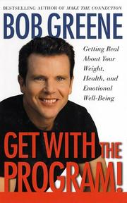 Cover of: Get with the program! | Bob Greene