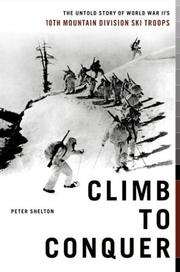 Climb to conquer by Shelton, Peter.