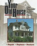 Cover of: Your Old House