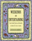Cover of: Weekends Are Entertaining