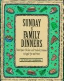 Cover of: Sunday is family dinners |