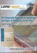 Cover of: The Diagnostic Approach to Symptoms and Signs in Pediatrics, Second Edition, for PDA