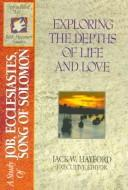Cover of: The Spirit-filled Life Bible Discovery Series B8-exploring The Depths Of Life & Love (job/ecclesiastes/song Of Solomon) | Jack Hayford