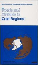 Cover of: Roads and Airfields in Cold Regions |