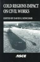 Cover of: Cold Regions Impact on Civil Works: Conference Proceedings  | David E. Newcomb