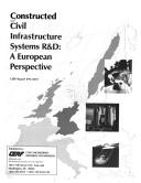 Cover of: Constructed Civil Infrastructure Systems R&D |