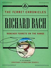 Cover of: Rancher ferrets on the range | Richard Bach