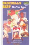 Cover of: Baseball's Best: Five True Stories