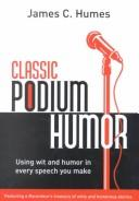 Cover of: Classic Podium Humor: Using Wit and Humor in Every Speech You Make