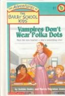 Vampires Dont Wear Polka Dots