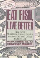 Cover of: Eat fish, live better