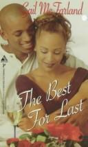 Cover of: The Best for Last | Gail McFarland