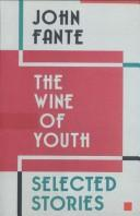 Cover of: The wine of youth: selected stories
